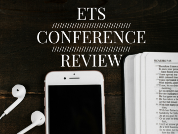 Episode 19: ETS Conference Review
